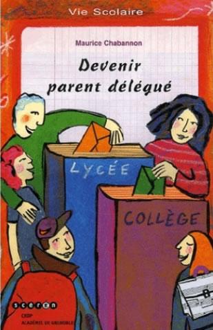 Devenir parent délégué